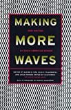 Making More Waves : New Writing by Asian American Women (0807059137) by Kim, Elaine