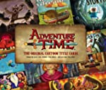 Adventure Time - The Original Cartoon...