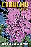 Cthulhu Tales Vol 4: Darkness Beyond