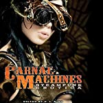 Carnal Machines: Steampunk Erotica | D. L. King