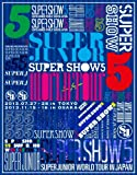 SUPER JUNIOR WORLD TOUR SUPER SHOW5 in JAPAN (2枚組Blu-ray Disc) (初回生産限定盤)