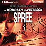 Spree: A Thriller: Chandler Series | J. A. Konrath, Ann Voss Peterson