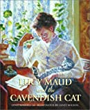 Lucy Maud and the Cavendish Cat (0887765726) by Manuel, Lynn