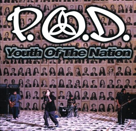 P.O.D. - Youth Of The Nation (Single) - Zortam Music