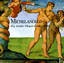 Michelangelo: The Sistine Chapel Ceiling, Rome (Great Fresco Cycles of the Renaisance) Ebook & PDF Free Download
