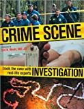 Crime Scene Investigation: Crack the Case with Real-Life Experts