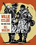 Willie & Joe: The WWII Years (1606994395) by Mauldin, Bill