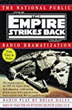 NPR Dramatization: Star Wars: Episode 5: The Empire Strikes Back (0345396057) by Daley, Brian