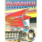 AIRBRUSH JAHRBUCH 1996 ('96) - Eine Auswahl der besten Airbrush-Künstler mit ihren Top-Illustrationen - AIRBRUSH-TOTAL-Sonde...