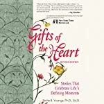 Gifts of the Heart - 18 Beautiful Short Stories | Bettie B. Youngs