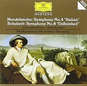 "Mendelssohn: Symphony No.8  ""Unfinished"" - Schubert: Symphony No.4 ""Italian"""