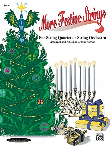 More Festive Strings for String Quartet or String Orchestra: Score, Score