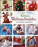 Kleine Weihnachtsdeko: zum Stricken und H�keln