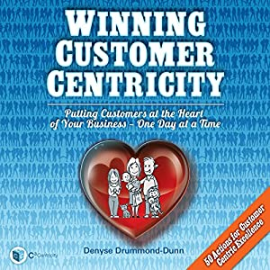 Winning Customer Centricity Audiobook