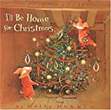 Toot & Puddle: I\'ll Be Home for Christmas (Toot and Puddle)