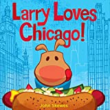 Larry Loves Chicago! (Larry Gets Lost)