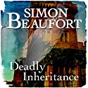 Deadly Inheritance: Sir Geoffrey Mappestone, Book 6 (       UNABRIDGED) by Simon Beaufort Narrated by Matt Addis