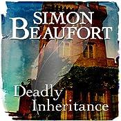 Deadly Inheritance: Sir Geoffrey Mappestone, Book 6 | Simon Beaufort