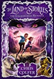 The Land of Stories: The Enchantress Returns