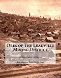 img - for Ores of The Leadville Mining District book / textbook / text book