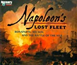img - for Napoleons Lost Fleet Bonaparte Nelson book / textbook / text book