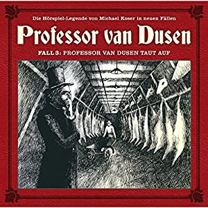 Professor van Dusen taut auf (Professor van Dusen - Die neuen Fälle 3) Hörspiel