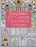 Donna Kooler's 555 Country Cross-Stitch (0806903309) by Kooler, Donna