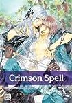 CRIMSON SPELL GN VOL 04 (A) (Yaoi Manga)