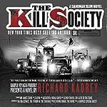 The Kill Society: Sandman Slim, Book 9   Richard Kadrey