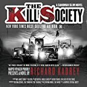 The Kill Society: Sandman Slim, Book 9 | Richard Kadrey