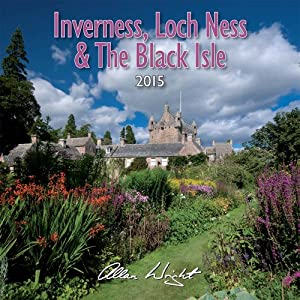 2015 Inverness, Loch Ness and the Black Isle - Scotland Calendar
