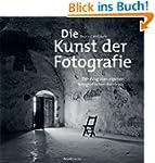 Die Kunst der Fotografie: Der Weg zum...
