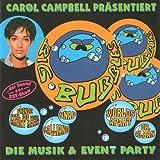 Carol Campbell präsentiert: Big Bubbles - Die Musik- und Event Party