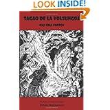 Sagao de La Volsungoj - Kaj Ghiaj Fontoj (Traduko Al Esperanto) (Esperanto Edition)