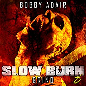 Slow Burn: Grind, Book 8 Audiobook