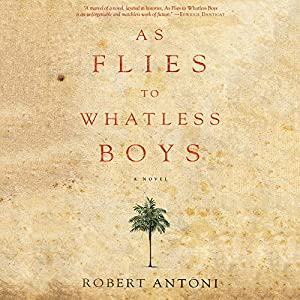 As Flies to Whatless Boys Audiobook