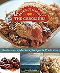 Barbecue Lover's the Carolinas: Resta...