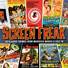 Screen Freak - 33 Classic Themes From Maverick Movies & Cult TV