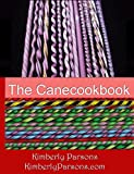 The CaneCookBook: Your Recipes for Perfect Glass Cane Every Time