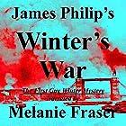 Winter's War: Guy Winter Mysteries, Book 1 Hörbuch von James Philip Gesprochen von: Melanie Fraser
