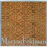 Feldman, Morton:  Patterns in