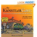The KunstlerCast: Conversations with James Howard Kunstler