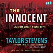 The Innocent: A Vanessa Michael Munroe Novel, Book 2 | [Taylor Stevens]