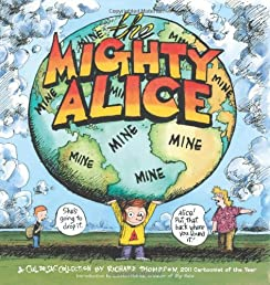 The Mighty Alice: A Cul de Sac Collection