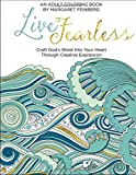 Live Fearless: An Adult Coloring Book (Paperback)