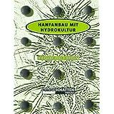 "Hanfanbau mit Hydrokulturvon ""Raphael DeJardin"""