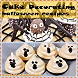 Cake decorating : Halloween cookbooks recipes