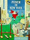 Punch in New York (Picture Puffins) (0140540679) by Provensen, Alice