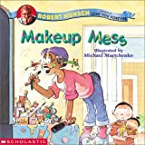 Makeup Messby Robert N. Munsch