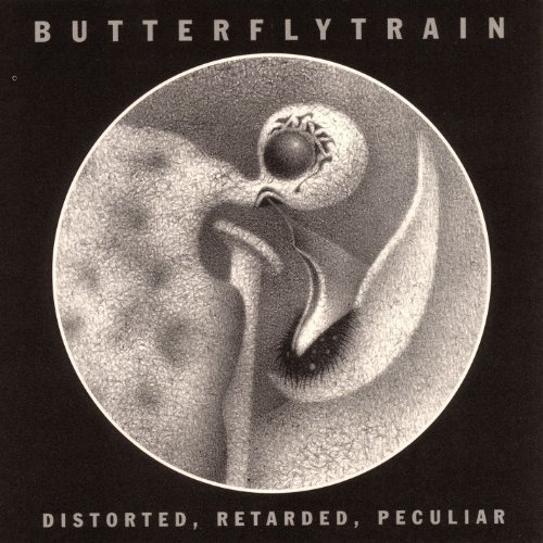 Original album cover of Distorted, Retarded, Peculiar by Butterfly Train